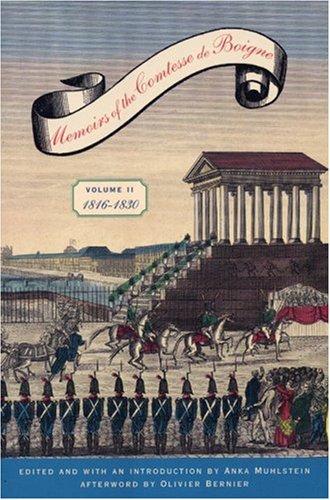 Memoirs of the Comtesse de Boigne 1816-1830: Comtesse de Boigne