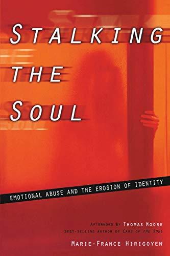 9781885586995: Stalking the Soul