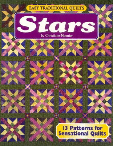 Easy Traditional Quilts: Stars (1885588232) by Meunier, Christiane