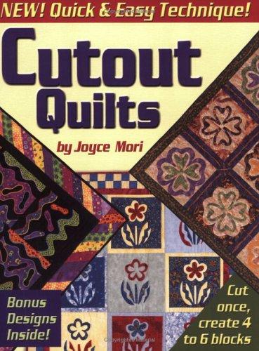 Cutout Quilts: Joyce Mori