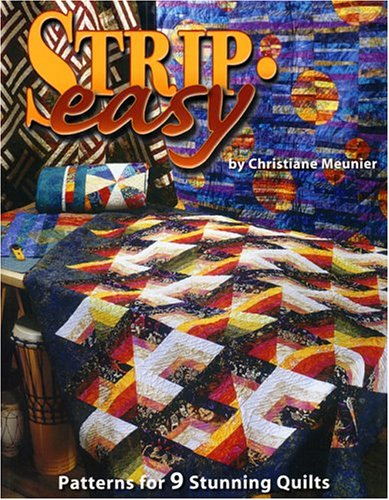 Strip-Easy Quilts (1885588615) by Christiane Meunier