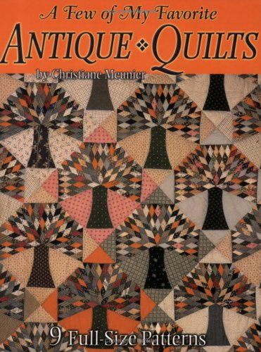 9781885588623: A Few of My Favorite Antique Quilts