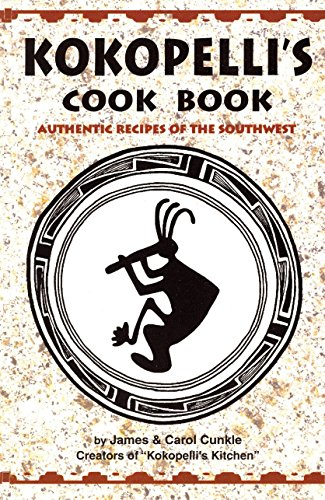 9781885590244: Kokopelli's Cook Book