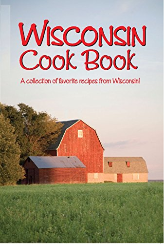 9781885590411: Wisconsin Cookbook (Cooking Across America)