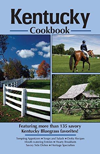 Kentucky Cookbook (Cooking Across America): Golden West Publishers