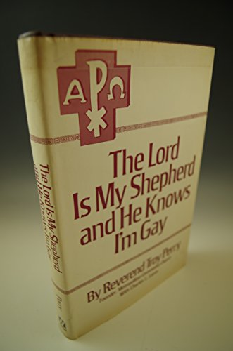 9781885591456: The Lord Is My Shepherd and He Knows I'm Gay