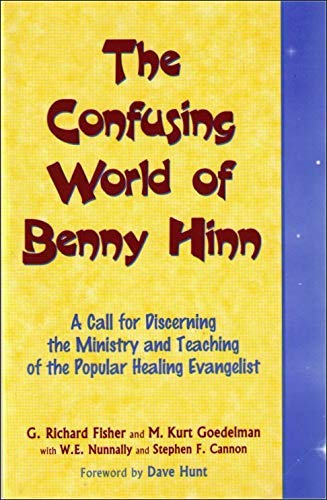 9781885591944: The Confusing World of Benny Hinn