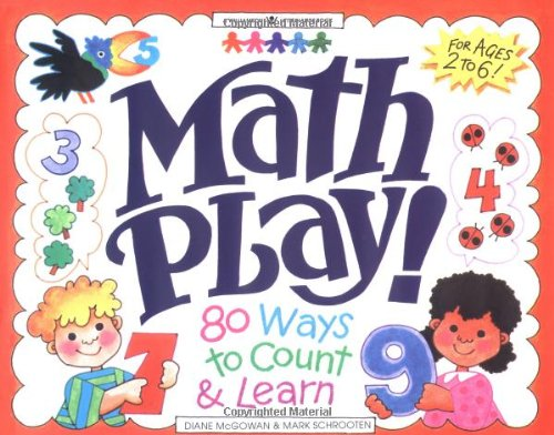 9781885593085: Math Play!: 80 Ways to Count and Learn (Williamson Little Hands Book)