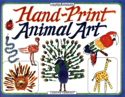 9781885593092: Hand-Print Animal Art (Williamson Kids Can! Books)