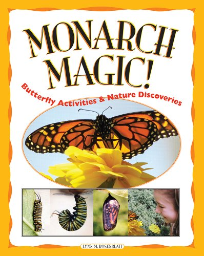 9781885593238: Monarch Magic! Butterfly Activities & Nature Discoveries