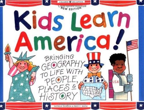 9781885593313: Kids Learn America!: Bringing Geography to Life With People, Places & History