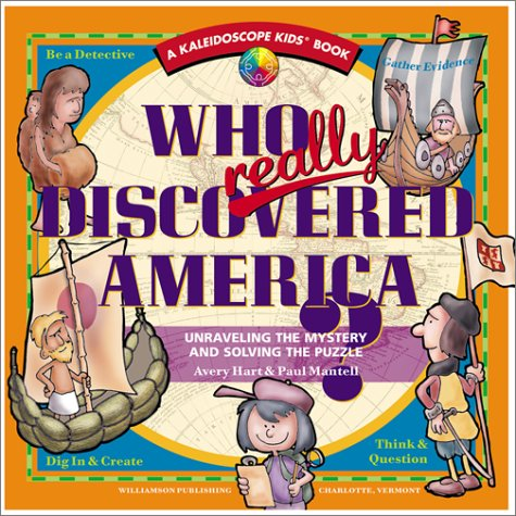 9781885593467: Who Really Discovered America: Unraveling the Mystery & Solving the Puzzle (Kaleidoscope Kids)