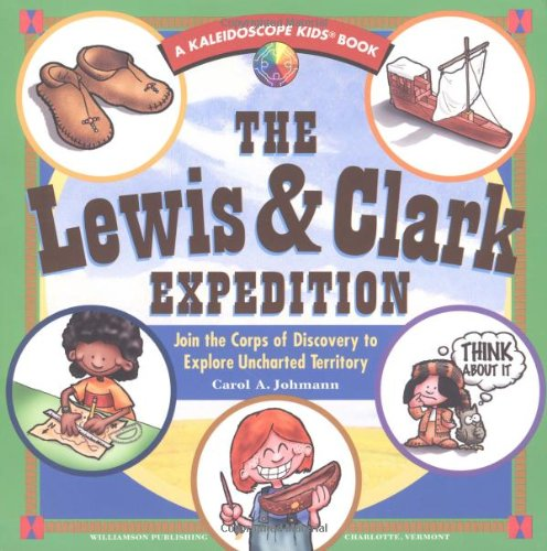 The Lewis and Clark Expedition : Join: Carol A. Johmann