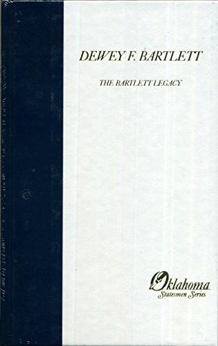Dewey F. Bartlett: The Bartlett Legacy (Oklahoma: Bob Burke, Kenny