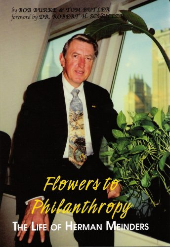 9781885596444: Flowers to Philanthropy: The Life of Herman Meinders