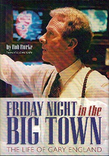9781885596574: Friday Night in the Big Town: The Life of Gary England