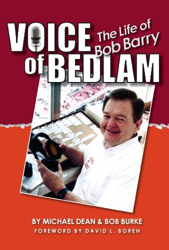 Voice of Bedlam: The Life of Bob Barry: Bob Burke; Michael Dean