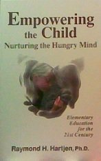 9781885599001: Empowering the Child: Nurturing the Hungry Mind