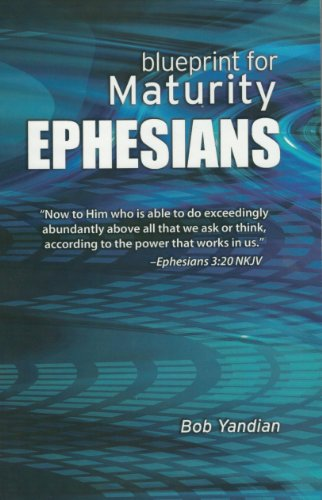 9781885600202: Ephesians: Our Blueprint for Maturity