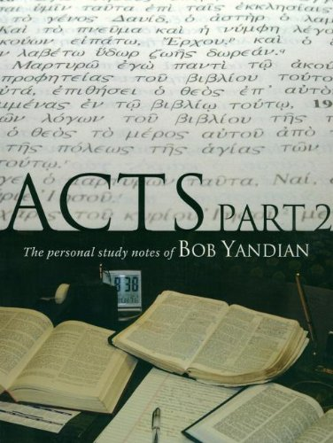 9781885600264: Acts Study Notes Part 2: The Personal Study Notes of Bob Yandian