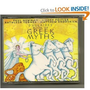 D'Aulaires' Book of Greek Myths: Daulaires, Ingri;D'Aulaires, Edgar Parin