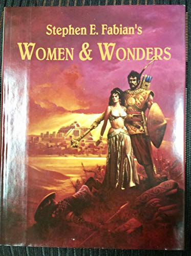Stephen E. Fabian's Women & wonders (1885611080) by Fabian, Stephen E