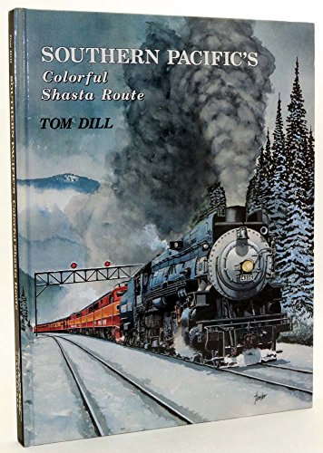 9781885614148: Southern Pacific's Colorful Shasta Route