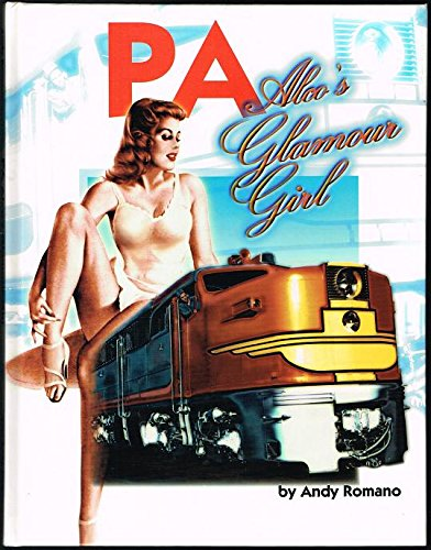 PA, Alco's Glamour Girl (diesel locomotives): Romano, Andy