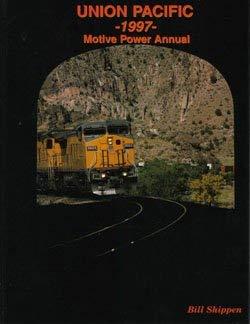 9781885614186: Union Pacific 1997 Motive Power Annual