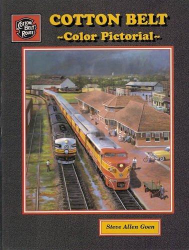 Cotton Belt Color Pictorial: Steve Allen Goen