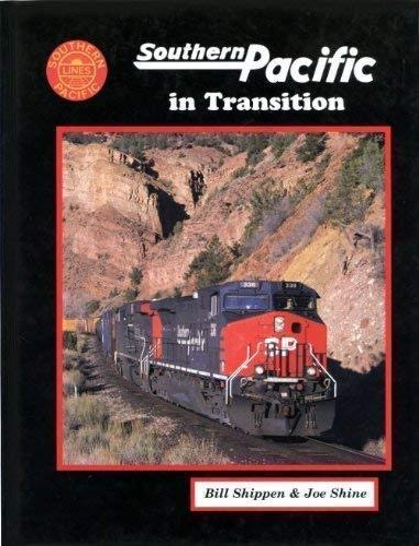 Southern Pacific in Transition: Bill Shippen, Joe Shine