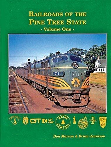 Railroads of the Pine Tree State, Vol.: Don Marson, Brian