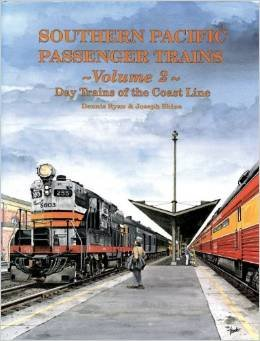 9781885614384: Southern Pacific Passenger Trains, Vol. 2: Day Trains of the Coast Line