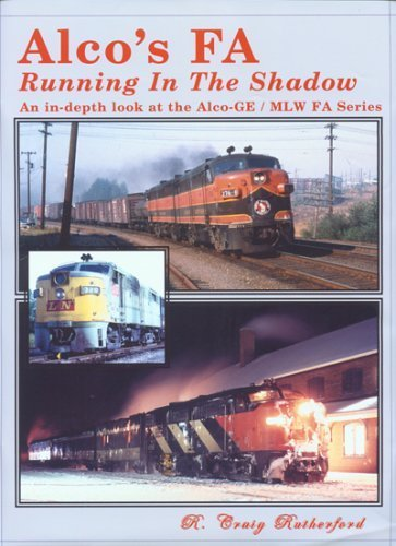 9781885614674: Alco's FA, Running in the Shadow: An in-depth Look at the Alco-GE / MLW FA Series
