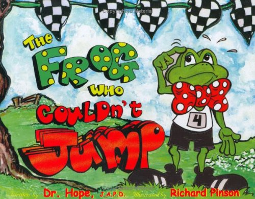 The Frog Who Couldn't Jump (Life Lesson: Tim 'Dr. Hope'