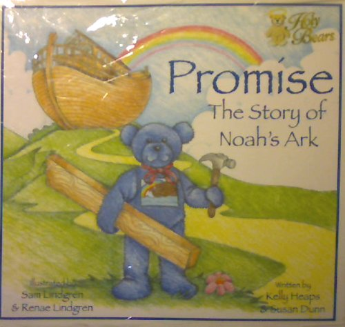 9781885628305: Promise: The Story of Noah's Ark (The Holy Bear's Travel Series)