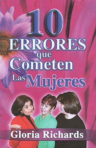 9781885630612: 10 Errores que Cometen las Mujeres