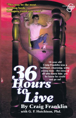 9781885631046: 36 Hours to Live: The Diary of a Teenage Suicide