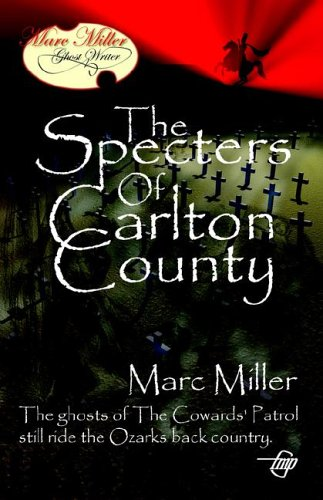 The Specters of Carlton County (9781885631831) by Marc Miller