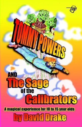 9781885631893: Tommy Powers and the Sage of the Calibrators