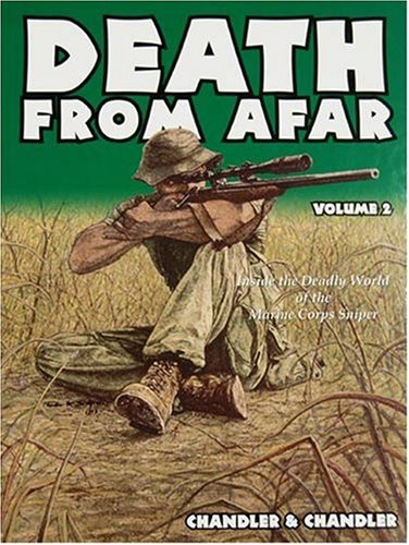 Death from Afar, Marine Corps Sniping, Volume IV (signed copy): Chandler, Roy F. And Norman A. ...