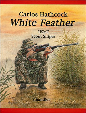 9781885633095: White Feather: Carlos Hathcock, USMC Scout Sniper