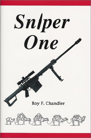 Sniper One (Iron Brigade series) SIGNED: Chandler, Roy F.; Chandler, Norman