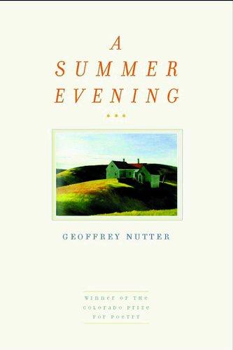 9781885635020: A Summer Evening (Colorado Prize for Poetry)