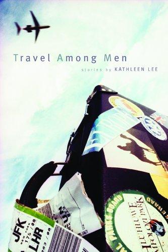 9781885635037: Travel Among Men: Stories