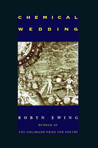 9781885635044: Chemical Wedding (Colorado Prize for Poetry)