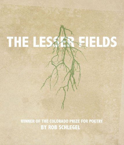 9781885635129: The Lesser Fields (Colorado Prize for Poetry)