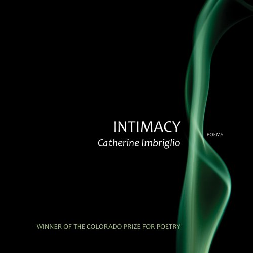 9781885635334: Intimacy (Colorado Prize for Poetry)