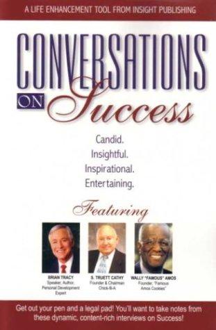 9781885640123: Conversations on Success