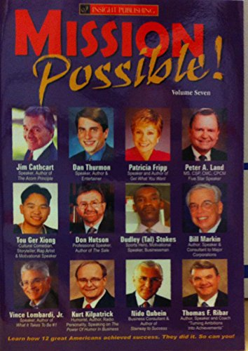 Mission Possible : Learn How 12 Great Americans Achieved Success. They Did it. So Can You!: SALES}
